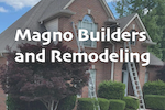 Magno Builders and Remodeling