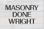 Masonry Done Wright